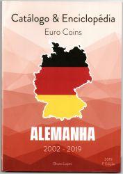 Catálogo e Enciclopédia Euro Moedas Alemanha 2002 - 2019  - 1° Edição - 2019 - Autor: Bruno Lopes