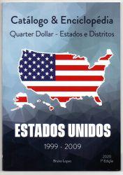 Catálogo Enciclopédia Quarter 1999 - 2009 Estados Distritos