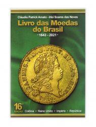 Catálogo Moedas Brasil Amato Irlei 2021 - 16ª Edição